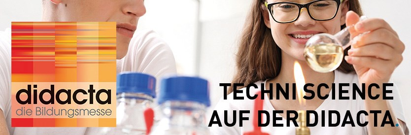 Techni Science ist auf der Didacta! Halle 7 Standnr E51